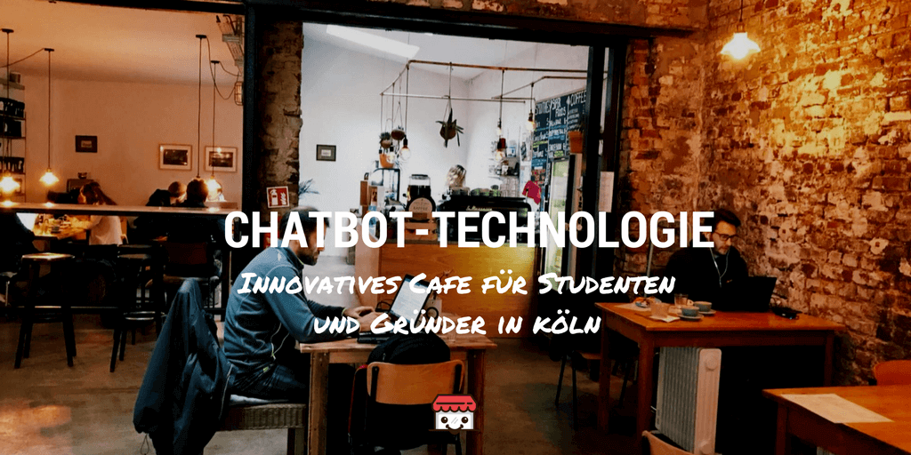 Chatbot-Technologie im Cafe WNDRFUEL in Köln